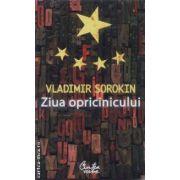 Ziua Opricinicului(editura Curtea Veche, autor:Vladmir Sorokin isbn:978-973-669-569-)