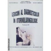 Lexicon al diagnosticului in otorinolaringologie vol I+II