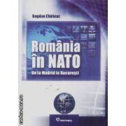 Romania in NATO De la Madrid la Bucuresti