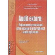 Audit extern:rationament profesional intre national si international