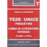 Limba si literatura romana clasa a VII-a teze unice