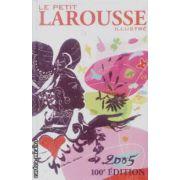 Le petit Larousse illustre 2005