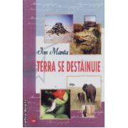 Terra se destainuie