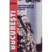 Bucuresti Ghidul instituiilor si organizatiilor publice
