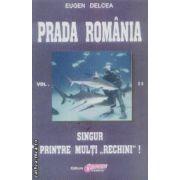Prada Romania vol. II Singur printre multi ''rechini''