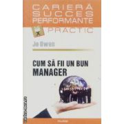 Cum sa fii un bun manager