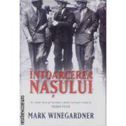 Intoarcerea Nasului(editura Rao, autor:Mark Winegardner isbn:978-973-103-557-)