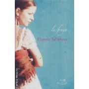 La Fraga(editura Rao, autor:Daniele Sallenave isbn:978-973-103-443-)