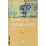 Invidie si recunostinta Opere Complete vol. 2