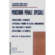 Proceduri penale speciale Infractiuni flagrante