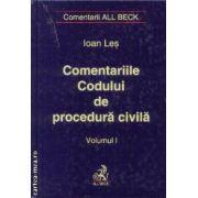 Comentariile Codului de procedura civila volumul I