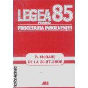 Legea 85 privind procedura insolventei 20.07.2006
