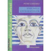 Enigmele civilizatiilor