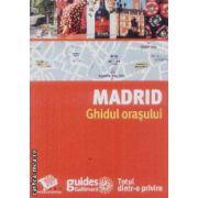 Madrid Ghidul orasului