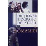 Dictionar biografic de istorie a Romaniei