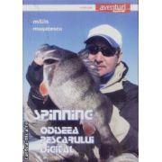 Spinning Odiseea pescarului digital
