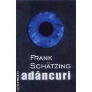 Adancuri(editura Rao, autor:Frank Schatzing isbn:978-973-103-447-8)