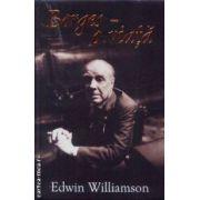 Borges-O viata(editura Rao, autor:Edwin Williamson isbn:978-973-103-452-2)