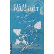 Cuvintele si lucrurile(editura Rao, autor:Michel Foucault isbn:978-973-103-586-)