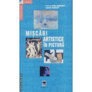 Miscari artistice in pictura(editura Rao, autori:Patricia Ffride-Carrassat,Isabelle Marcade isbn:978-973-717-192-4)