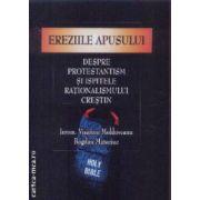 Despre protestanism si ispitele rationalismului crestin