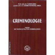Criminologie tratat de teorie si politica criminologica