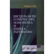 Dictionar de comunicare, mass-media si stiinta informarii