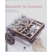Masinariile lui Leonardo(editura Rao, autori: Doemnico Lurenza, Mario Taddei, Eedoardo Zanon isbn: 973-717-082-2)