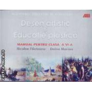 Desen artistic si Educatie plastica cls 6 Filoteanu