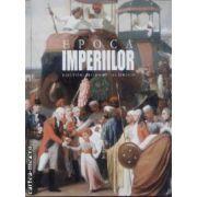 Epoca Imperiilor
