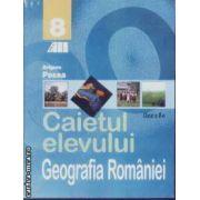 Geografia Romaniei caietul elevului cls 8 Posea