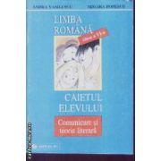 Limba Romana caietul elevului Comunicare si teorie literara cls VI Vasilescu