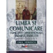 Limba si comunicare concepte operationale, exemple, exercitii cls IX Ionescu