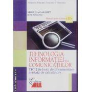 Tehnologia informatiei si a comunicatiilor manual cls 12 Tic 2 Garabet