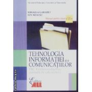 Tehnologia informatiei si a comunicatiilor manual cls 12 Tic 3 Garabet