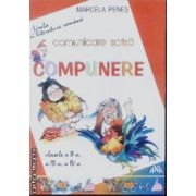Comunicare scrisa, compunere cls II , III, IV