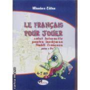 Le francais pour jouer caiet interactiv pt. invatarea limbii franceze partea 2