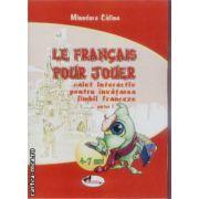 Le francais pour jouer caiet interactiv pt. invatarea limbii franceze partea 1