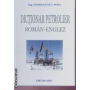 Dictionar petrolier roman-englez