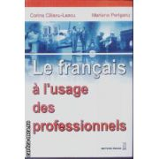 Le francais a l'usage des professionnels
