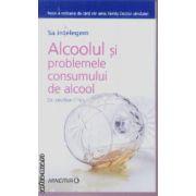 Sa intelegem Alcoolul si problemele consumului de alcool