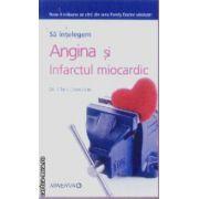 Sa intelegem Angina si Infarctul miocardic