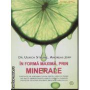 In forma maxima, prin Minerale