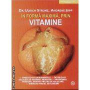 In forma maxima, prin Vitamine
