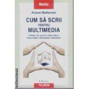 Cum sa scrii pentru Multimedia