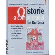 O Istorie a comunismului din Romania Manual pentru liceu + dvd