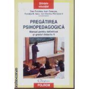 Pregatirea Psihopedagogica  - Manual pentru definitivat si gradul didactic II