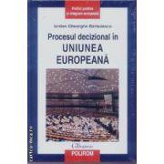 Procesul decizional in Uniunea  Europeana