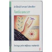 Anticancer Invinge prin mijloace naturale