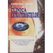 Clinica Extraterestrilor ( Editura: Miracol, Autor: Adrian Dvir ISBN 973-9315-25-9 )